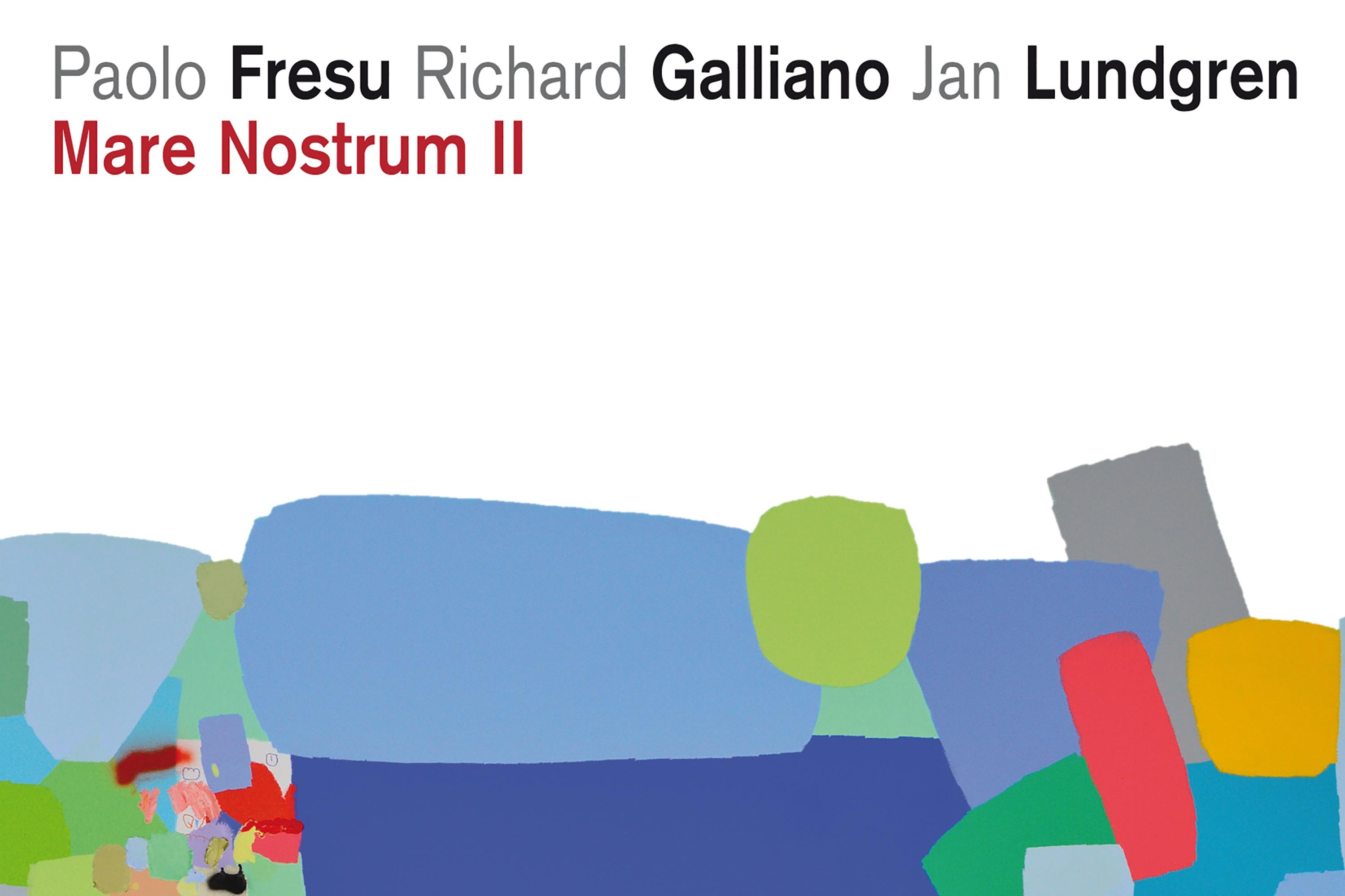 Fresu, Galliano & Lundgren – Mare Nostrum II