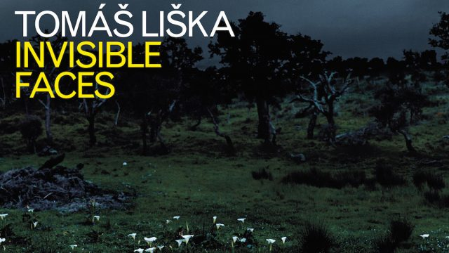 Tomáš Liška – Invisible Faces (2017)