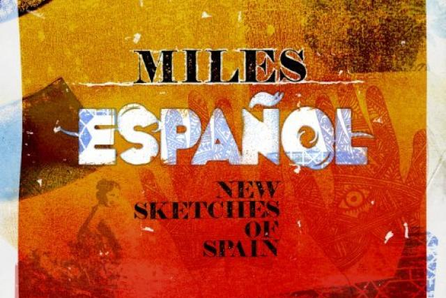 Miles Español - New Sketches of Spain