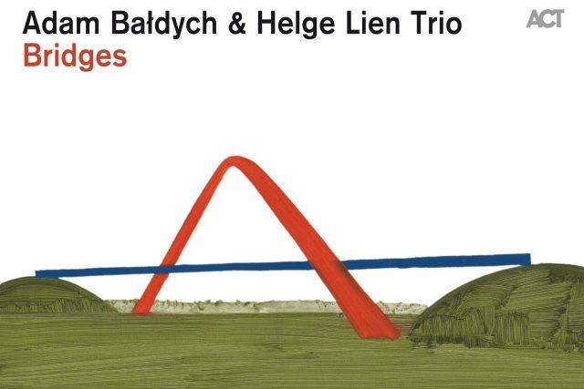 Adam Baldych & Helge Lien Trio – Bridges