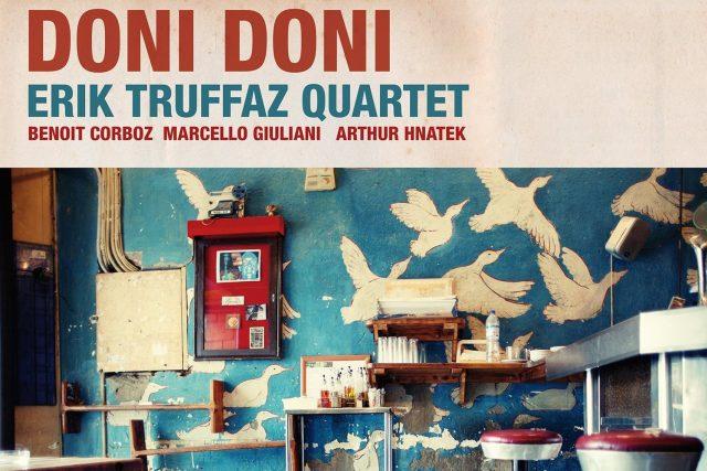 Erik Truffaz Quartet - Doni Doni